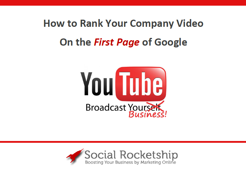 How to Rank Your Company Video on the First Page of Google
